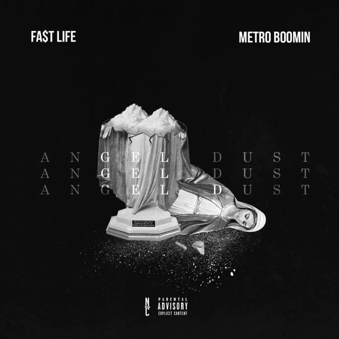 "#TSB Music Review:  Fa$t Life ""Angel Dust"" (Prod. By Metro Boomin)"
