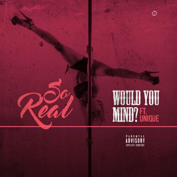 "#TSB So-Real ft. Unique ""Would You Mind"" Review"