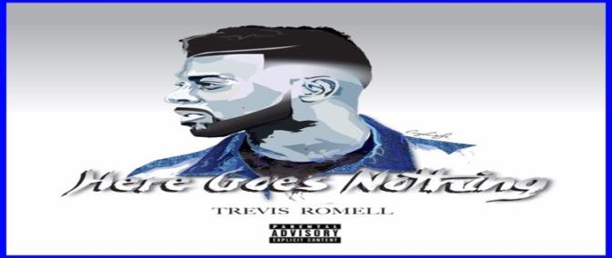 Trevis Romell: Fine, Grown, and Freaky