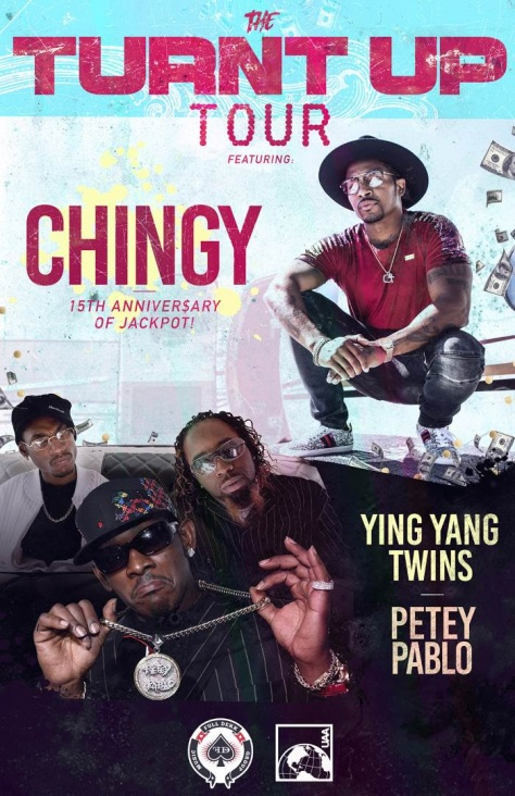 TURNT UP TOUR – Chingy, Ying Yang Twins, and Petey Pablo